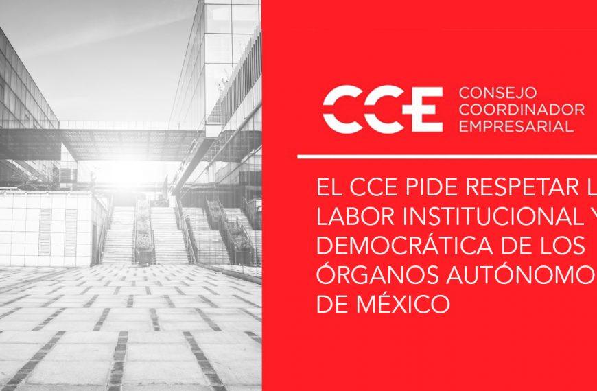 El CCE pide respetar la labor institucional y democrática de los órganos autónomos de México