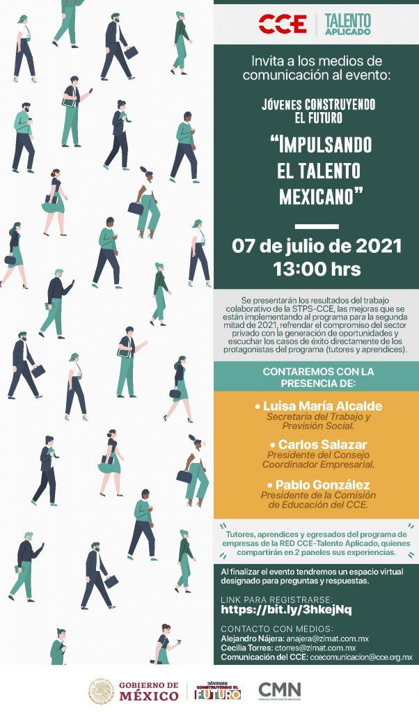 """7 de Julio 2021 Jóvenes Construyendo el Futuro """"Impulsando el talento mexicano"""" 13:00 hrs"""
