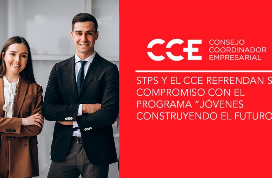 """STPS y el CCE refrendan su compromiso con el programa""""Jóvenes Construyendo el Futuro"""""""