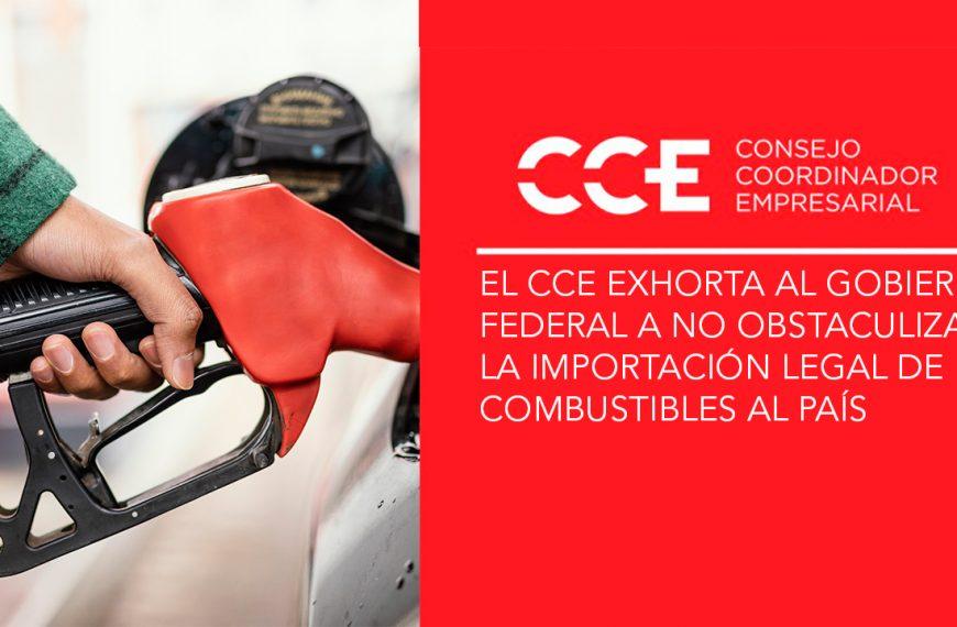EL CCE EXHORTA AL GOBIERNO FEDERAL A NO OBSTACULIZAR LA IMPORTACIÓN LEGAL DE COMBUSTIBLES AL PAÍS