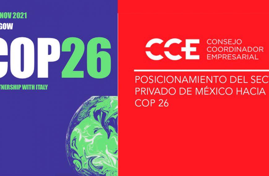 POSICIONAMIENTO DEL SECTOR PRIVADO DE MÉXICO HACIA LA COP 26